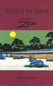 Éloge de rien ; carrément zen - Intérieur - Format classique