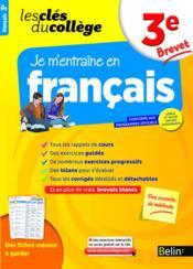 Les Cles Du College ; Je M'Entraîne En Français ; 3ème - Couverture - Format classique