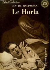 Le Horla. Collection : Select Collection N° 113 - Couverture - Format classique