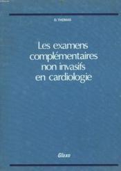 Les Examens Complementaires Non Invasifs En Cardiologie - Couverture - Format classique