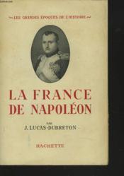 La France De Napoleon - Couverture - Format classique