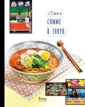 Diner comme à Tokyo - Couverture - Format classique