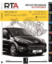 Vente  REVUE TECHNIQUE AUTOMOBILE N.825 ; Peugot 207 phase 2 et 207+ ; 1.4 hdi 68 ch et 1.6 hdi 92 ch ; 2010-2014  - Etai - Collectif