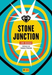 Vente livre :  Stone junction  - Jim Dodge