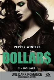 Vente  Dollars T.2 ; dollars  - Pepper Winters