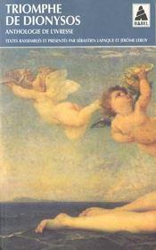 Triomphe de Dionysos. anthologie de l'ivresse - Intérieur - Format classique