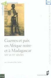 Guerres et paix en afrique noire et à madagascar. xix et xx siècles - Intérieur - Format classique