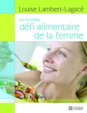 Le Defi Alimentaire De La Femme - Couverture - Format classique