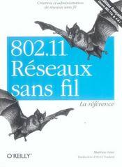 802.11 Reseaux Sans Fil La Reference 2e Edition - Intérieur - Format classique