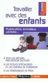 Travailler avec des enfants ; 2e edition - Intérieur - Format classique
