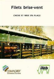 Filets brise-vent en élevage. choix et mise en place - Couverture - Format classique