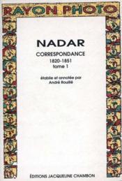Correspondance t.1 ; 1820-1851 - Couverture - Format classique