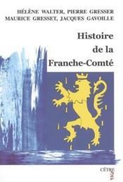 Histoire De La Franche Comte - Couverture - Format classique