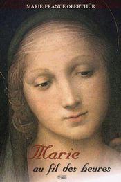 Marie au fil des heures - Couverture - Format classique