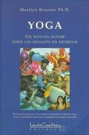 Yoga. Nouvel Espoir Pour Les Enfants - Couverture - Format classique
