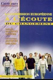 Commission Europ.A L'Ecoute Du Chang - Couverture - Format classique