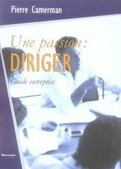 Une passion : diriger - Intérieur - Format classique