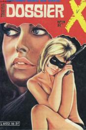 Dossier X. Mensuel N°16. Silence... On Tue ! - Couverture - Format classique