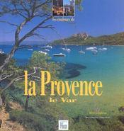 Les couleurs de la Provence ; le Var - Intérieur - Format classique