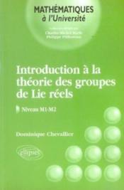 Introduction a la théorie des groupes de lie réels ; niveau m1-m2 - Couverture - Format classique