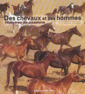 Des chevaux et des hommes - histoires de passions - Intérieur - Format classique