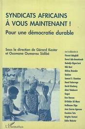 Syndicats Africains, A Vous Maintenant ! Pour Une Democratie Durable - Intérieur - Format classique