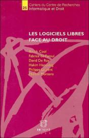 Logiciels Libres Face Au Droit - Couverture - Format classique