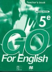 Go For English 5e / Livre Du Professeur (Senegal) - Couverture - Format classique