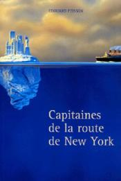 Capitaines De La Route De New York - Couverture - Format classique