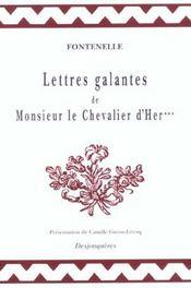 Lettres Galantes De Monsieur Le Chevalier D'Her - Intérieur - Format classique
