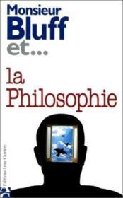 Monsieur bluff et la philosophie - Couverture - Format classique