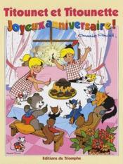 Titounet et Titounette ; joyeux anniversaire ! - Couverture - Format classique