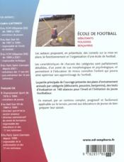 École de football ; éveil et initiation ; 140 séances pour les débutants, poussins, benjamins - 4ème de couverture - Format classique