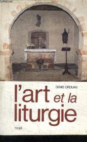L'Art Et La Liturgie - Couverture - Format classique