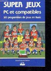 Super Jeux Pc & Compatib - Couverture - Format classique