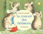 Concert Des Herissons (Le) - Intérieur - Format classique