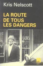 La Route De Tous Les Dangers - Intérieur - Format classique