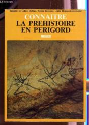 La prehistoire en perigord - Couverture - Format classique