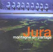 Jura, montagne en partage - Intérieur - Format classique