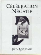 Celebration du negatif - Couverture - Format classique