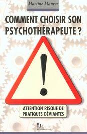 Comment Choisir Son Psychotherapeute ? Attention, Risque De Pratiques Deviantes - Intérieur - Format classique