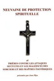 Neuvaine De Protection Spirituelle Et De Liberation - Couverture - Format classique