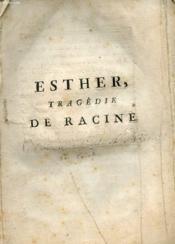 Esther, Tragedie De Racine
