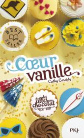 Les filles au chocolat t.5 ; coeur vanille  - Cathy Cassidy