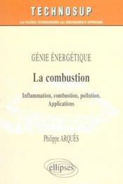 Genie Energetique La Combustion Inflammation Combustions Pollutions Applications - Intérieur - Format classique