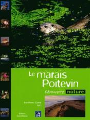 Le marais poitevin - Couverture - Format classique