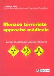 Menace Terroriste Approche Medicale. Nucleaire Radiologique Biologique Chimique - Intérieur - Format classique