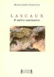 Lascaux et autres sanctuaires - Couverture - Format classique