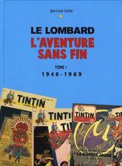 Le Lombard, l'aventure sans fin t.1 ; 1946-1969 - Intérieur - Format classique
