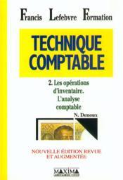 Technique Comptable Tome 2 - Les Operations D'Inventaire L'Analyse Comptable - Couverture - Format classique